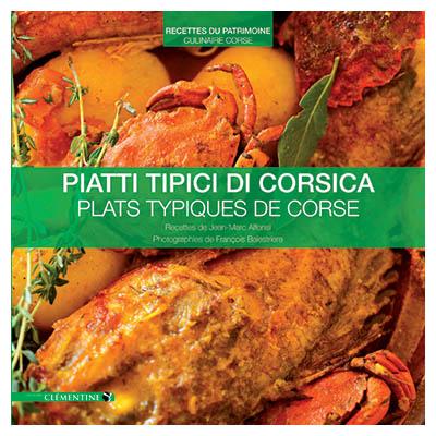 Piatti tipici di Corsica - Plats typiques de Corse - Jean-Marc ALFONSI